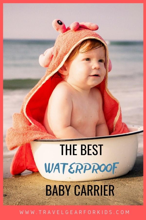 the best waterproof baby carrier on pinterest
