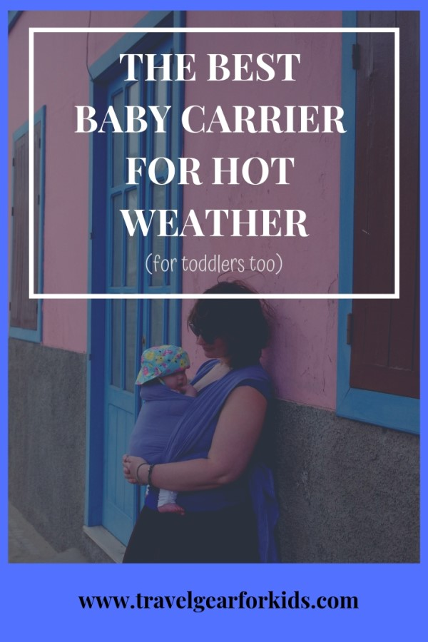 Pinterest link to our article on the best baby carrier for hot weather
