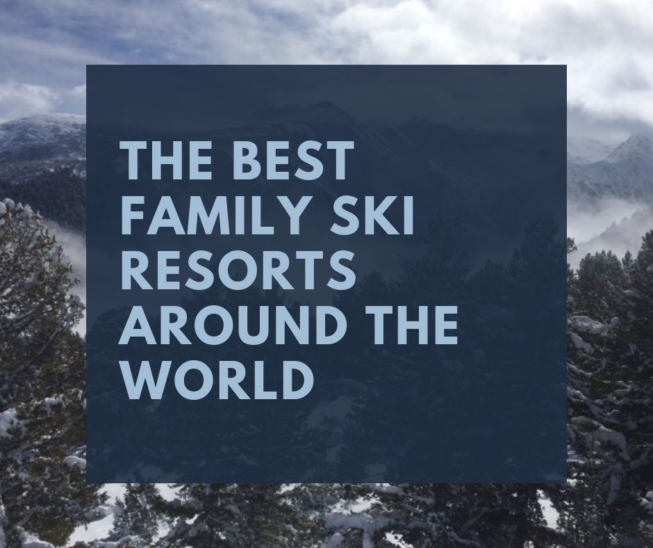 link to our article on the best family ski resorts in the world