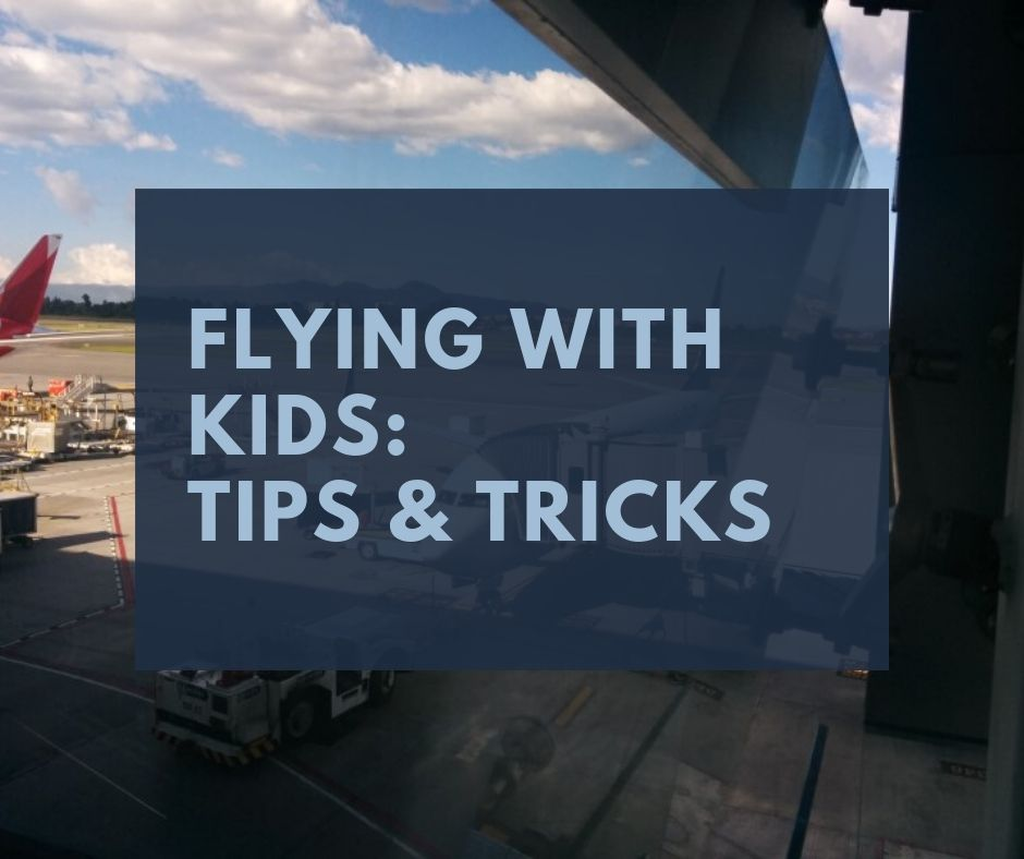 link to our tips for flying with kids article